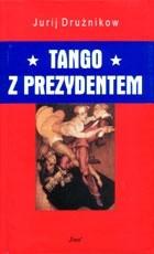 Okładka książki Tango z prezydentem