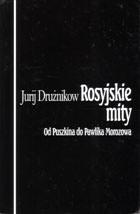 Okładka książki Rosyjskie mity. Od Puszkina do Pawlika Morozowa