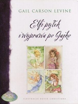 Okładka książki Elfi pyłek i wyprawa po Jajko