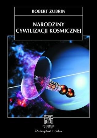 Okładka książki Narodziny cywilizacji kosmicznej