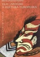 Film japoński a kultura europejska. Obcość przezwyciężona?