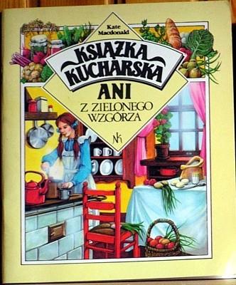 Okładka książki Książka kucharska Ani z Zielonego Wzgórza