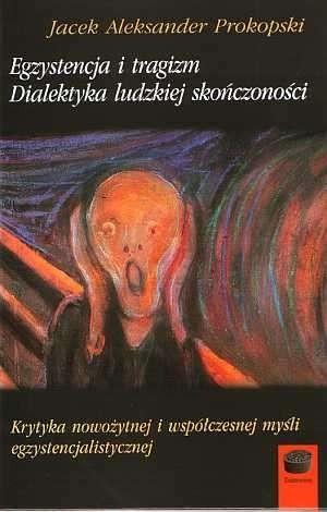 Okładka książki Egzystencja i tragizm. Dialektyka ludzkiej skończoności