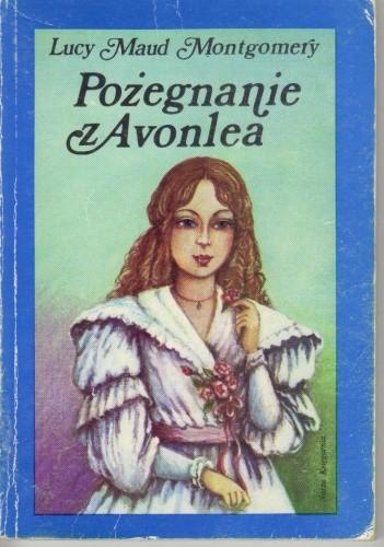 Okładka książki Pożegnanie z Avonlea