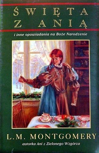 Okładka książki Święta z Anią i inne opowiadania na Boże Narodzenie