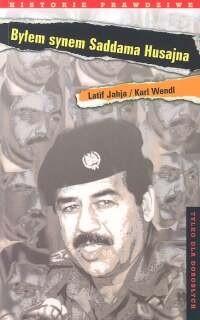 Okładka książki Byłem synem Saddama Husajna [Sobowtór w służbie irackiego dyktatora]