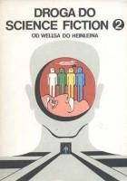 Droga Do Science Fiction. Od Wellsa Do Heinleina