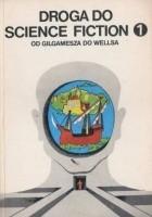 Droga do science fiction. Od Gilgamesza do Wellsa
