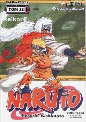 Okładka książki Naruto tom 11 - Praktyki u mistrza?
