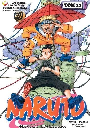 Okładka książki Naruto tom 12 - Wielki skok