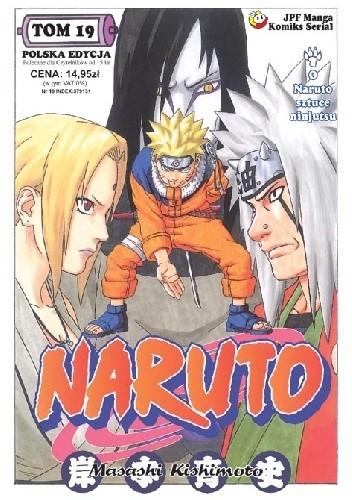 Okładka książki Naruto tom 19 - Godny następca