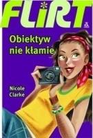 Okładka książki Flirt. Obiektyw nie kłamie