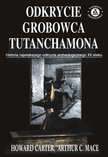 Okładka książki Odkrycie grobowca Tutanchamona