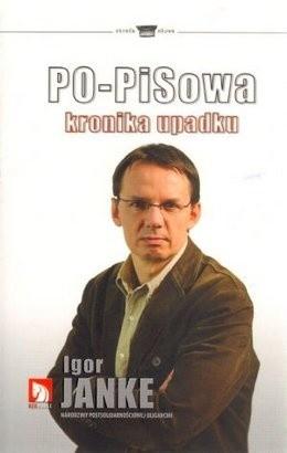 Okładka książki PO-PISowa kronika upadku