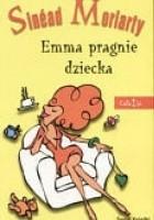 Emma pragnie dziecka