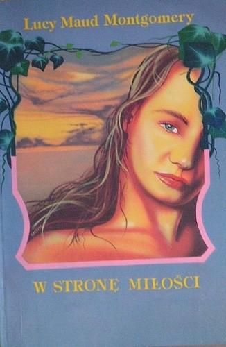 Okładka książki W stronę miłości