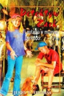 Okładka książki Detektyw Zack i pułapka w muzeum Darkmoor