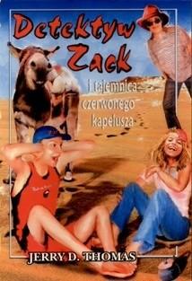 Okładka książki Detektyw Zack i tajemnica czerwonego kapelusza