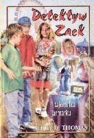 Okładka książki Detektyw Zack i tajemnica jarmarku
