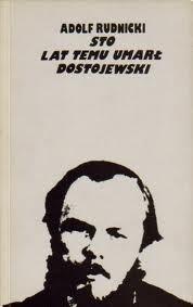 Okładka książki Sto lat temu umarł Dostojewski