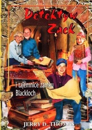 Okładka książki Detektyw Zack i tajemnice zamku Blackloch