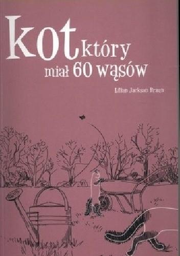Okładka książki Kot, który miał 60 wąsów