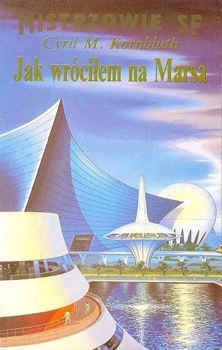 Okładka książki Jak wróciłem na Marsa
