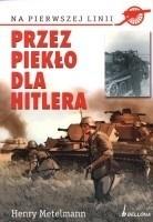 Okładka książki Przez piekło dla Hitlera