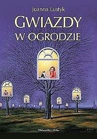 Okładka książki Gwiazdy w ogrodzie