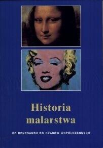 Okładka książki Historia malarstwa: Od renesansu do czasów współczesnych
