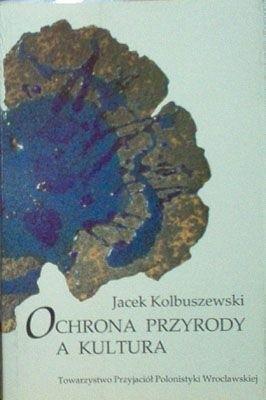 Okładka książki Ochrona przyrody a kultura