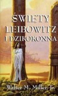 Okładka książki Święty Leibowitz i dzikokonna