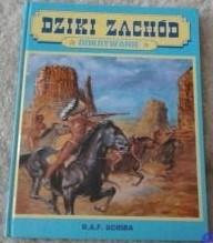 Okładka książki Dziki zachód: Odkrywanie