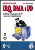 Okładka książki IRQ, DMA i I/O