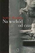 Okładka książki Na wschód od czasu