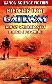Okładka książki Gateway. Kupcy wenusjańscy i inne opowieści