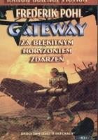 Gateway. Za błękitnym horyzontem zdarzeń