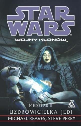 Okładka książki Medstar. Uzdrowicielka Jedi