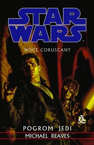 Okładka książki Noce Coruscant. Pogrom Jedi