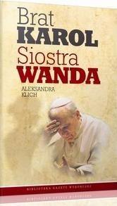 Okładka książki Brat Karol, Siostra Wanda