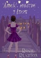 Miłość, kłamstwa i Lizzie