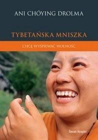 Okładka książki Tybetańska mniszka. Chcę wyśpiewać wolność