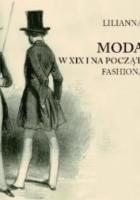 Moda męska w XIX i na początku XX wieku. Fashionable, dandys, elegant