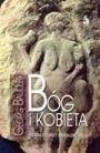 Okładka książki Bóg i kobieta. Historia przemocy, seksualizmu i religii