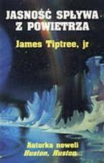 Okładka książki Jasność spływa z powietrza