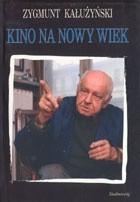 Okładka książki Kino na nowy wiek