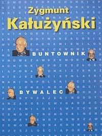 Okładka książki Buntownik bywalec
