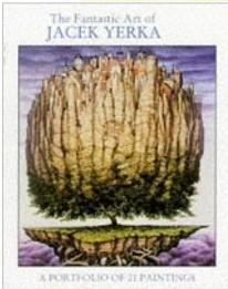 Okładka książki The Fantastic Art of Jacek Yerka: A Portfolio of 21 Paintings