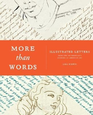 Okładka książki More Than Words: Illustrated Letters From The Smithsonian's Archive of American Art