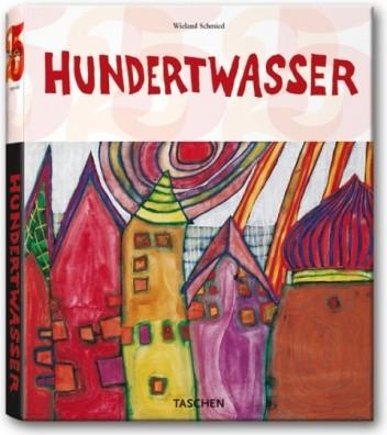 Okładka książki Hundertwasser: 1928-2000; Personality, Life, Work